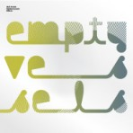 EDLX011_EMPTY_VESSELS_VINYL_COVER